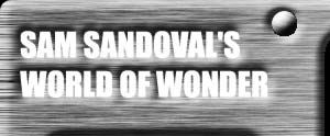Sam Sandoval's World of Wonder